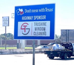 Window Cleaning Houston, Texas | TruShine Highway Sponsor